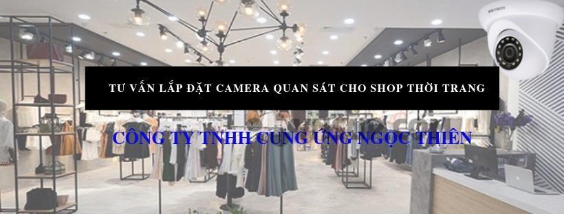 Tư vấn lắp đặt camera quan sát cho shop thời trang