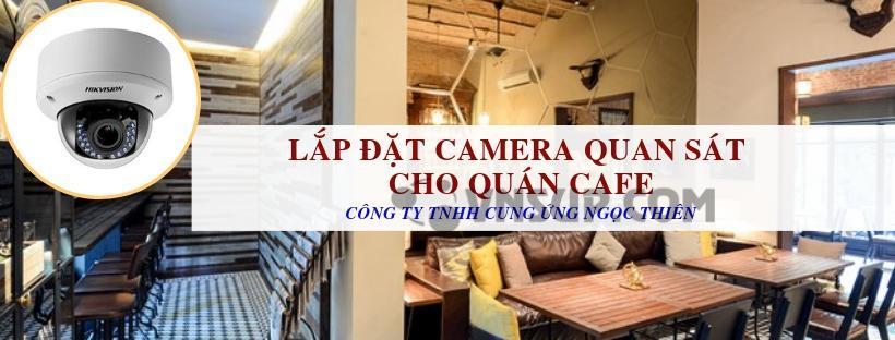 Lắp đặt camera quan sát cho quán cafe