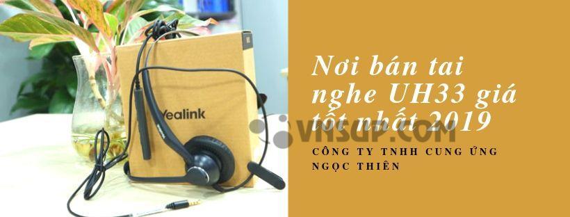 Nơi bán tai nghe UH33 giá tốt nhất 2019