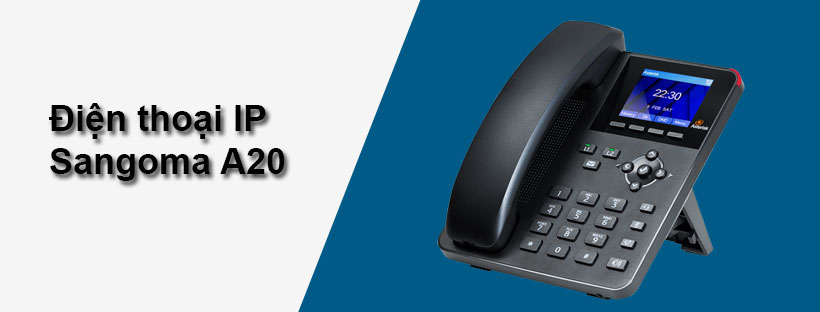 Điện thoại IP Sangoma A20